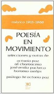 Poesía en movimiento México 1915 – 1966
