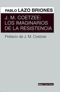 J. M. COETZEE: Los imaginarios de la