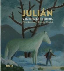 JULIAN Y EL CABALLO DE PIEDRA