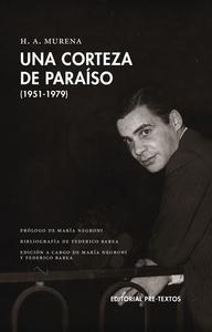 Una corteza de paraíso (1951 1979)