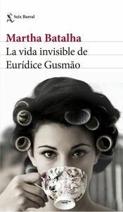 La vida invisible de Eurídice Gusm o
