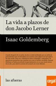 La vida a plazos de don Jacobo Lerner