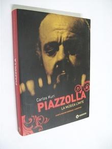 Piazzola. la música límite