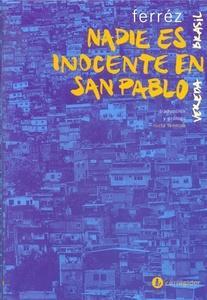 Nadie es inocente en San Pablo