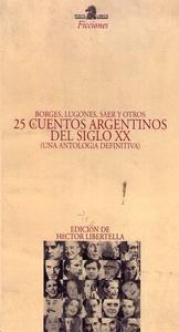 25 cuentos argentinos del siglo XX