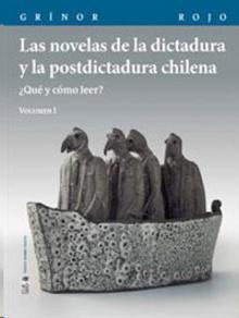 Las novelas de la dictadura y la