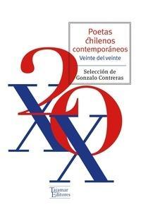 POETAS CHILENOS CONTEMPORANEOS 20 DEL XX