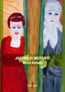 JACOBO EL MUTANTE