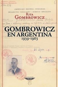 Gombrowicz en Argentina 1939  1963