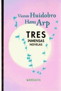 Tres inmensas novelas