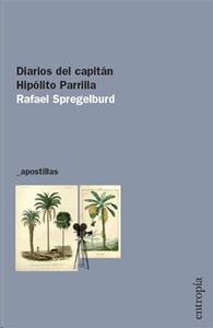 Diarios del capiitán Hipólito Parrilla