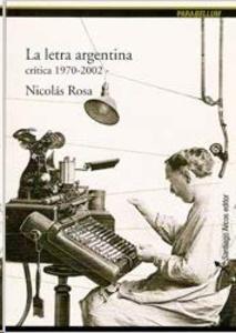 La letra argentina crítica 1970 - 2002