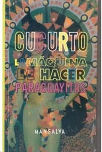 La máquina de hacer paraguayitos