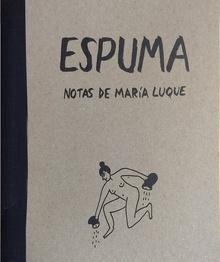 Espuma notas de María Luque