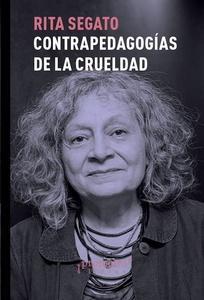 Contra-pedagogías de la crueldad