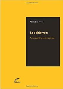 La doble voz: Poetas argentinas
