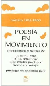 Poesía en movimiento México 1915 - 1966