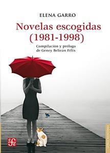 Novelas escogidas (1981 1998)