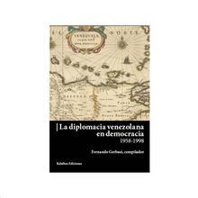 DIPLOMACIA VENEZOLANA EN DEMOCRACIA LA