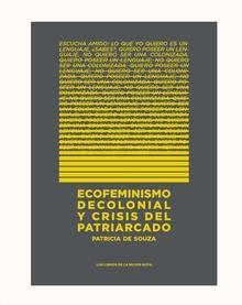 Ecofeminismo decolonial y crisis del