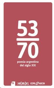 53/70 poesía argentina del siglo XXI