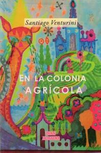 En la colonia agrícola