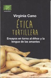 Ética tortillera