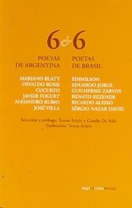 6 poetas de Argentina y 6 poetas de Brasil
