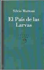 El País de las Larvas