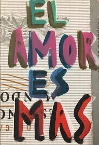 El amor es mucho más que una novela de 500 páginas