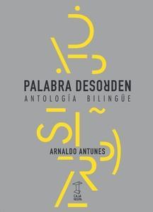 Palabra desorden. Antología Bilingüe