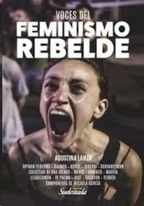 Voces del feminismo rebelde