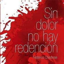 Sin dolor no hay redención