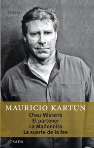 Chau Misterix/ El partener/ La madonnita/