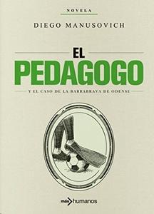 El pedagogo y el caso del barrabrava de