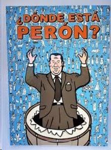 ¿Dónde está Perón?