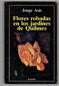 Flores robadas en los jardines de