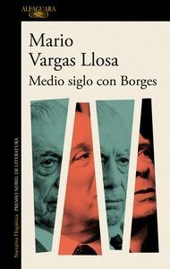 Medio siglo con Borges