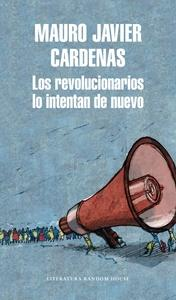Los revolucionarios lo intentan de nuevo