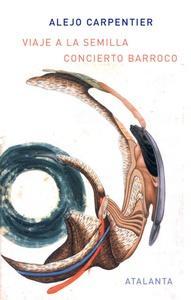 Viaje a la semilla/ Concierto Barroco