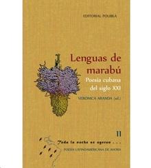 Lenguas de marabú. Poesía cubana del siglo XXI
