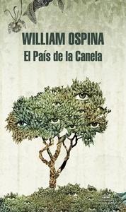 El Pa s de la Canela (Trilog a sobre la conquista del Nuevo Mundo 2)