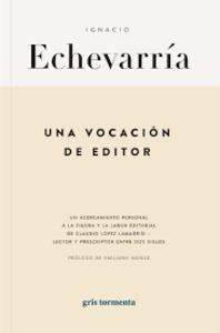 UNA VOCACION DE EDITOR