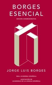 Borges esencial (Edición conmemorativa