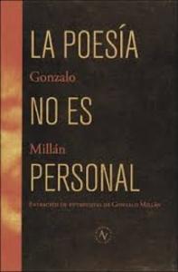 La poesía no es personal / Gonzalo