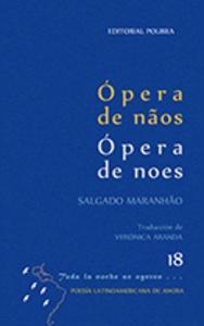 Ópera de naos / Ópera de noes