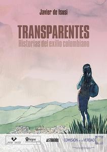 Transparentes. Historias del exilio
