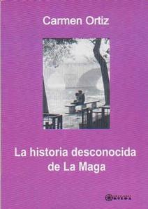 La historia desconocida de La Maga