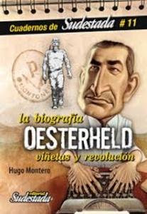 Oesterheld: Biografía