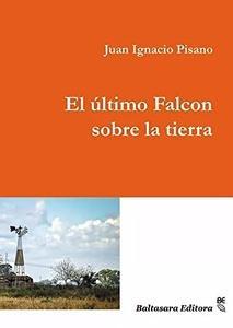 El último Falcon sobre la tierra